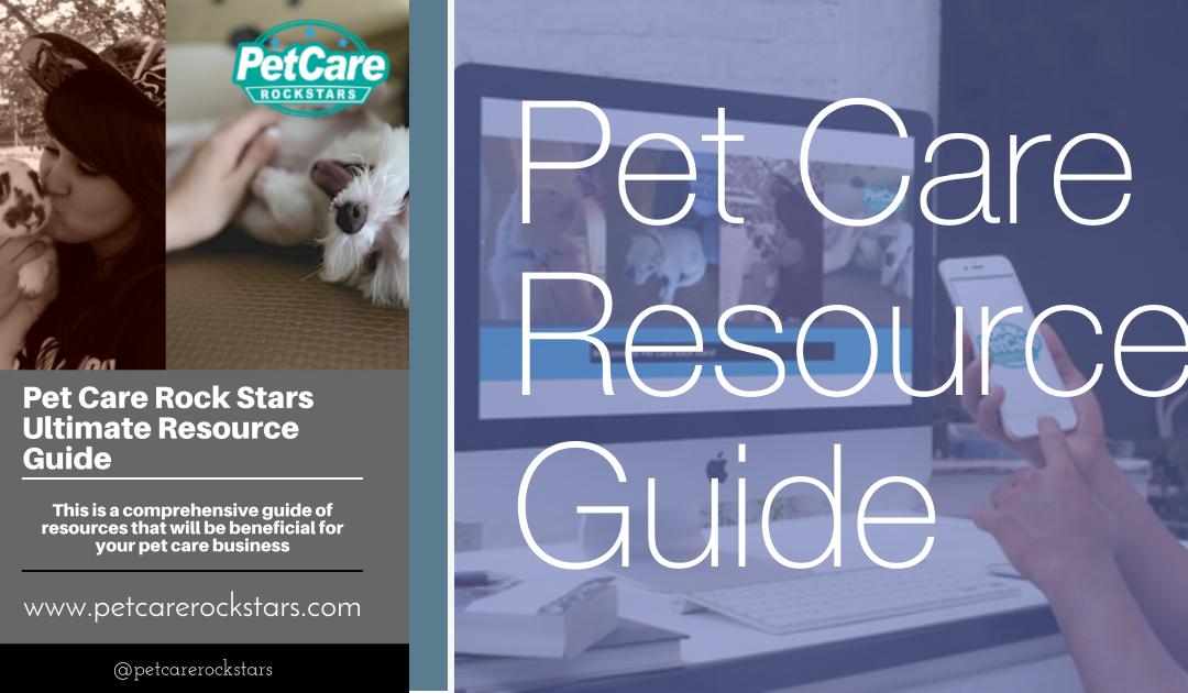 Pet Care Rock Stars Ultimate Resource Guide Pet Care Rock Stars
